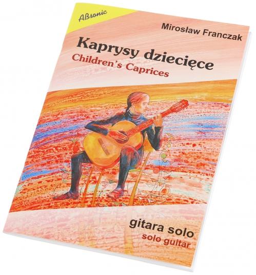 AN Franczak Mirosław ″Kaprysy dziecięce - gitara solowa″
