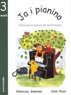 PWM Biskupska Małgorzata,  Bruce David - Ja i piano