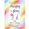Polihymnia Dorota Gawlikowska - Muzykuj z głową czyli teoria w praktyce. Ćwiczenia dla początkujących skrzypków
